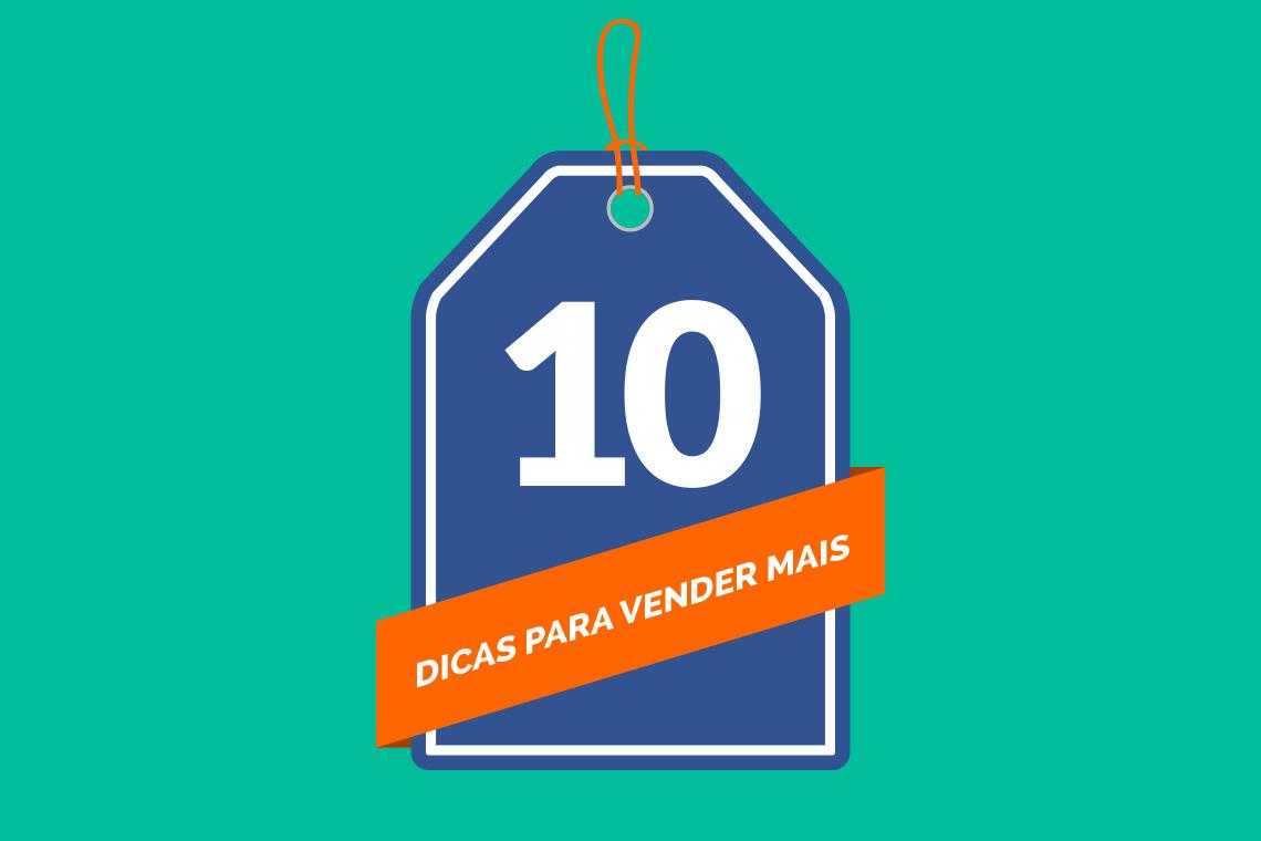10 DICAS DE MARKETING DIGITAL PARA ALAVANCAR AS SUAS VENDAS