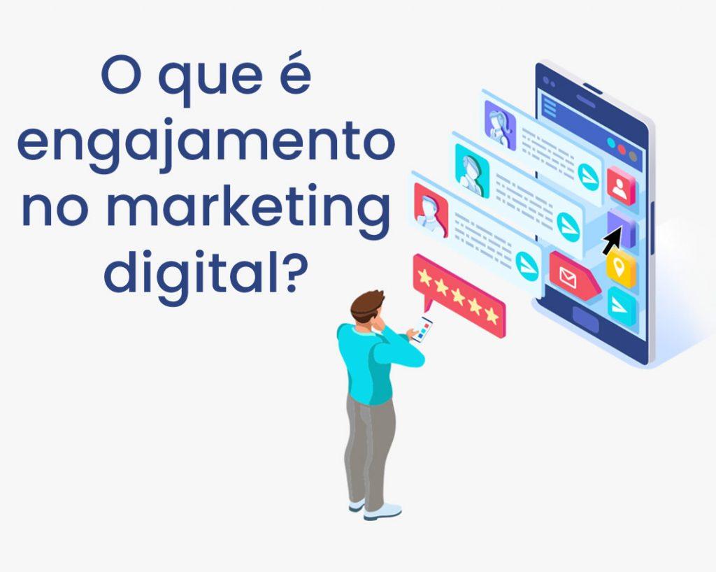 O que engajamento no marketing digital